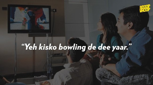 10 Lines You Are Sure To Hear If You Watch A Cricket Match