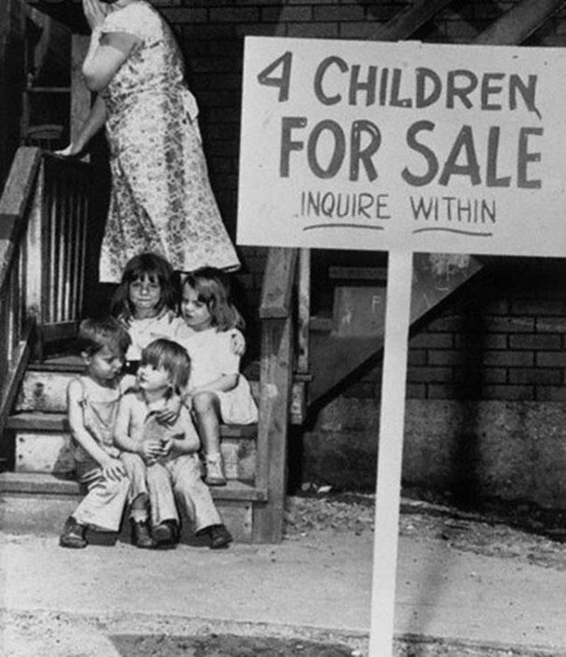 40. This picture clicked in Chicago, 1948 shows it all. Despair, desperation, innocence and shame.