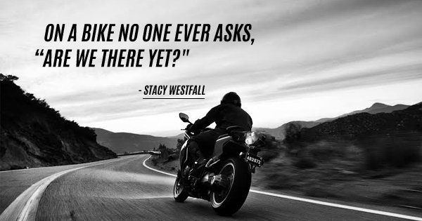 10 Badass Biker Quotes That Will Make You Want To Saddle