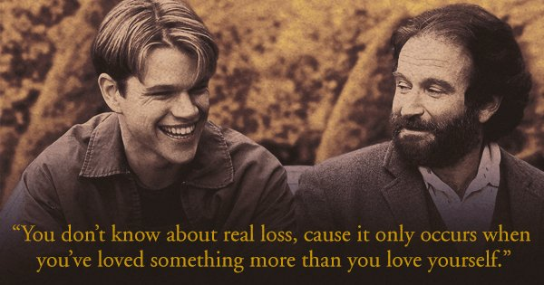 20 Moving Quotes From Good Will Hunting About Life, Love, And How To Never Have Regrets