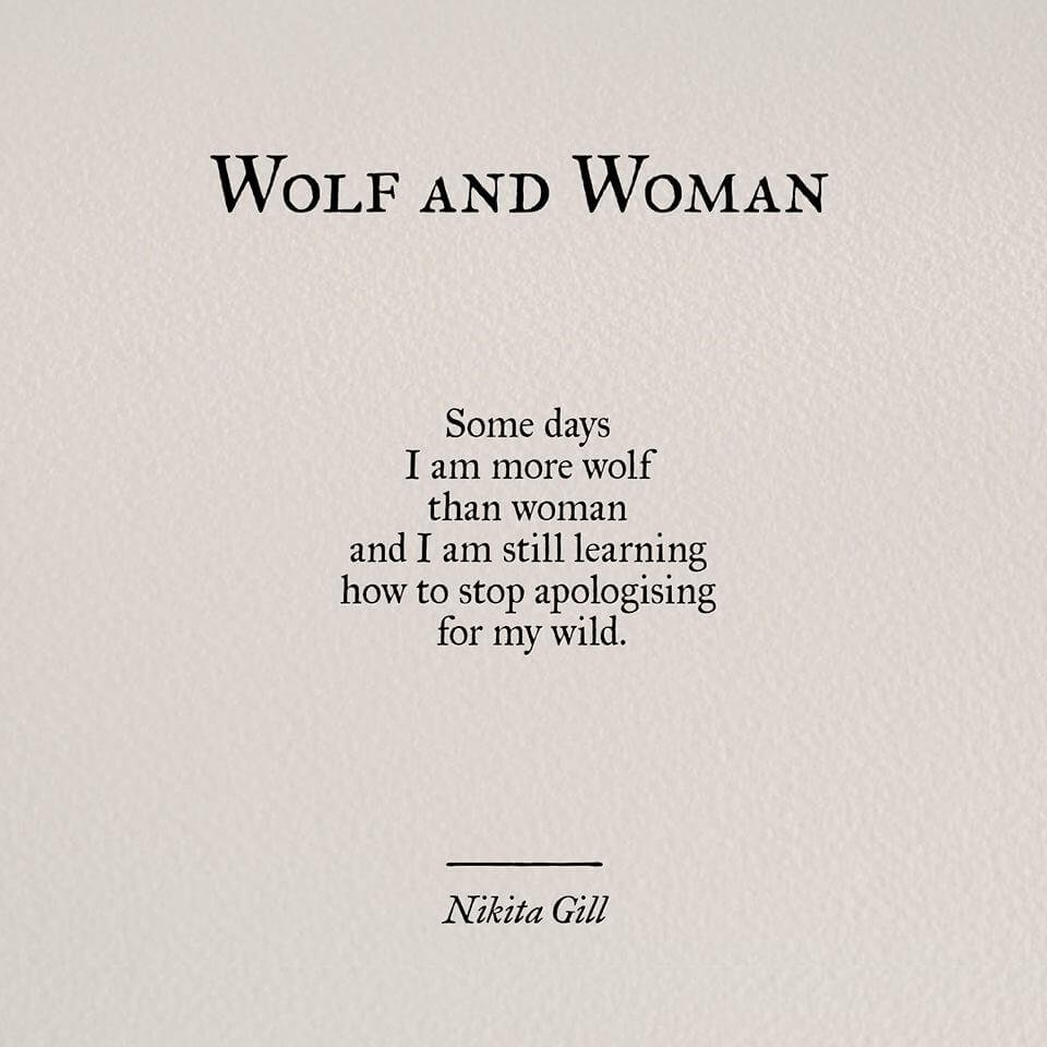 How To Love A Woman Quotes: 15 Times Nikita Gill's Words Gave Us The Strength To Fight
