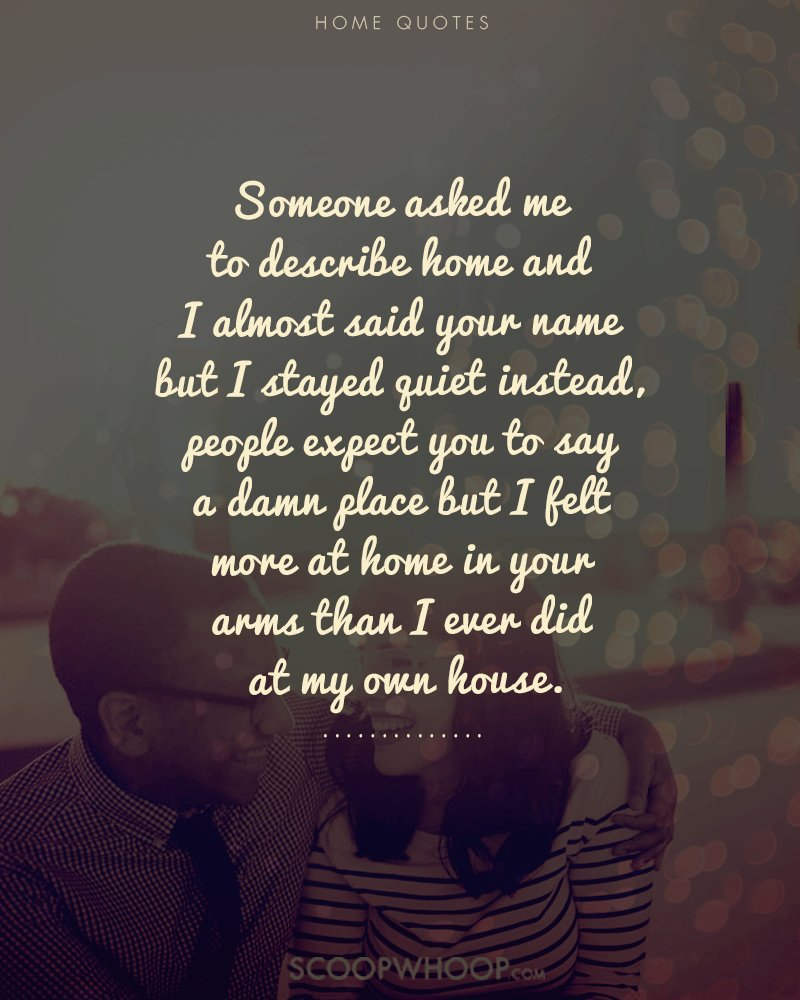 Quotes On Home Home Isn't Just A Placeit's The People Your Heart Lies With