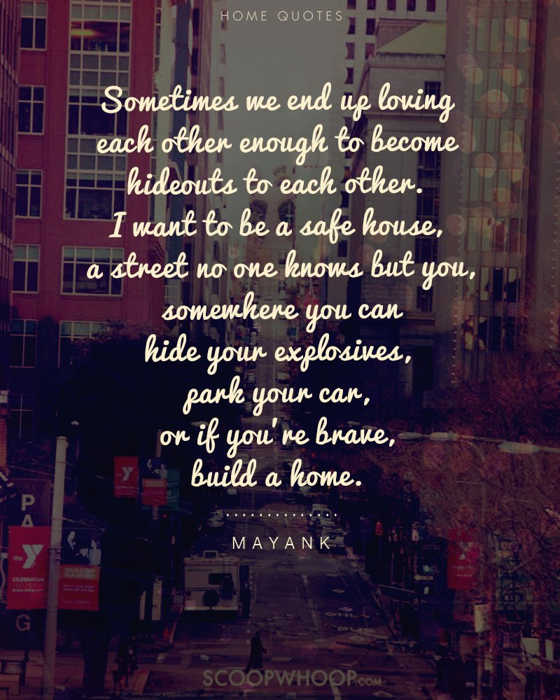 Home Isn't Just a Place. It's The People Your Heart Lies With ...