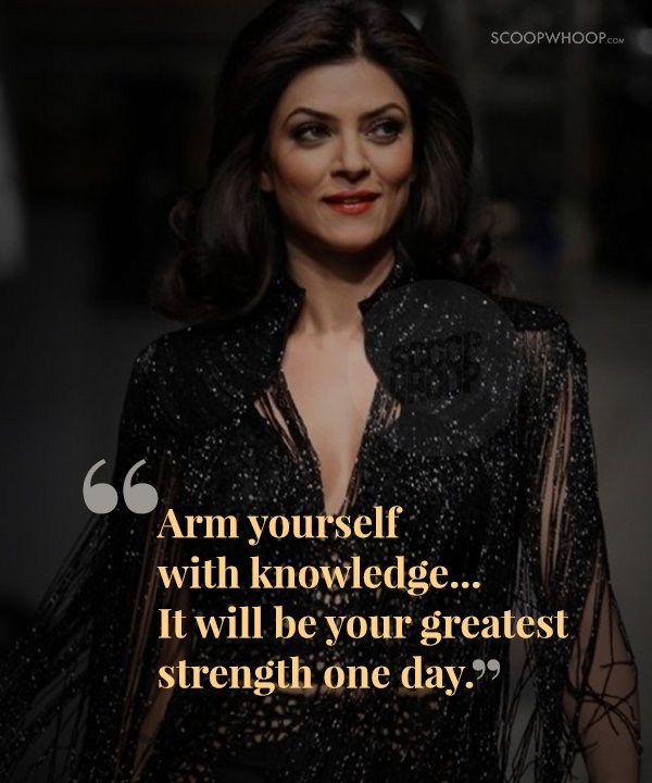 25 Quotes By Sushmita Sen That Are Every Womans Guide To Love Life