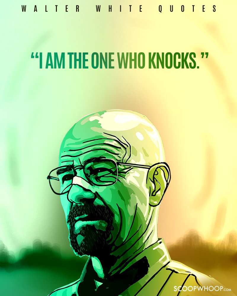 14 Walter White Quotes That Define The Evil Genius That Is
