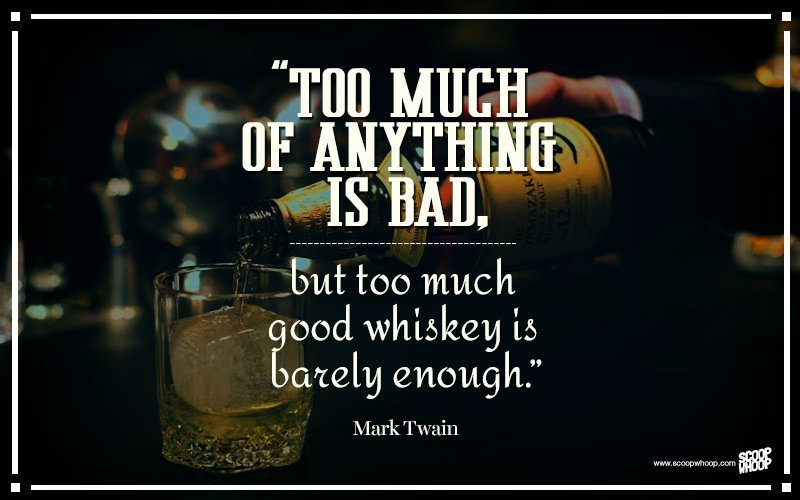 19 Quotes That Ll Remind You Why Whiskey Is Considered A