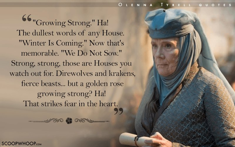 20 Quotes By Olenna Tyrell That Prove Her Words Cut Deeper Than