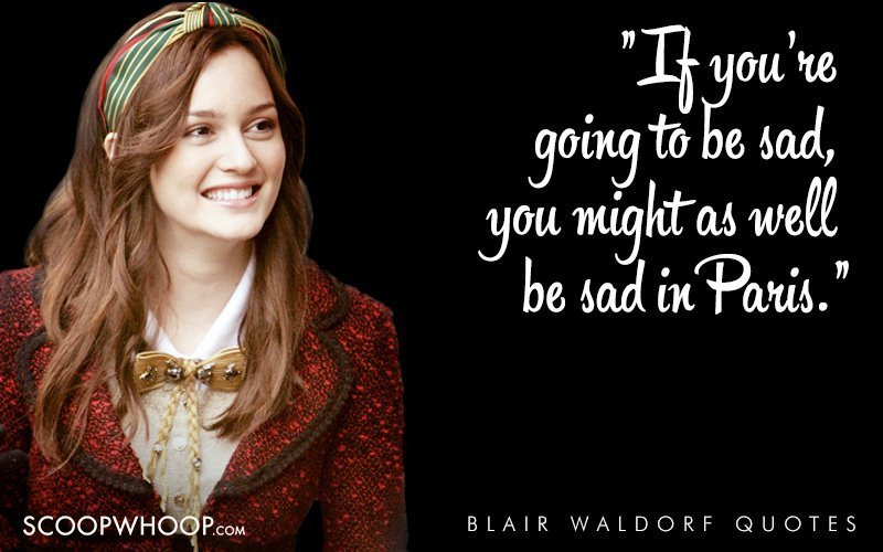 35 Witty, Sarcastic And Deep Quotes By Blair Waldorf That ...