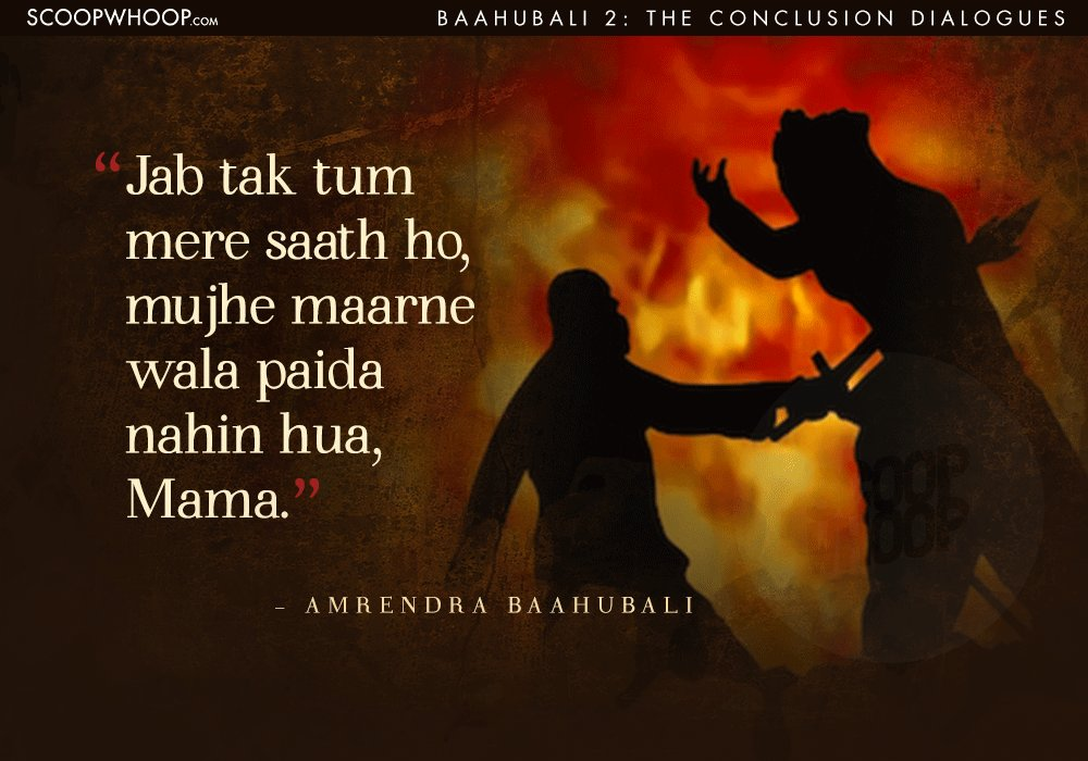 12 Powerful Dialogues From Baahubali 2 That Are Just As Epic As The Film