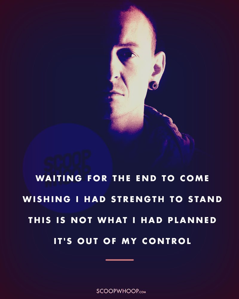 25 Chester Bennington Lyrics That Made Us Feel Again, No
