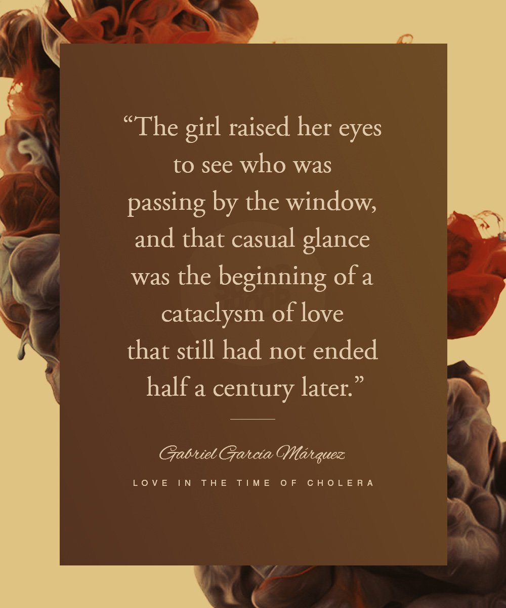 15 Quotes From Love In The Time Of Cholera That Describe The