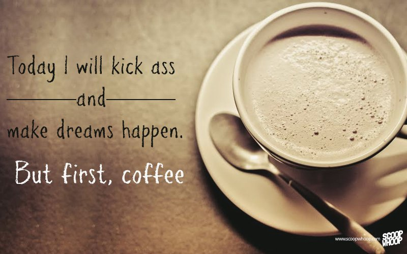 33 Quotes About Coffee Which Will Make You Want Another Cup Right Away