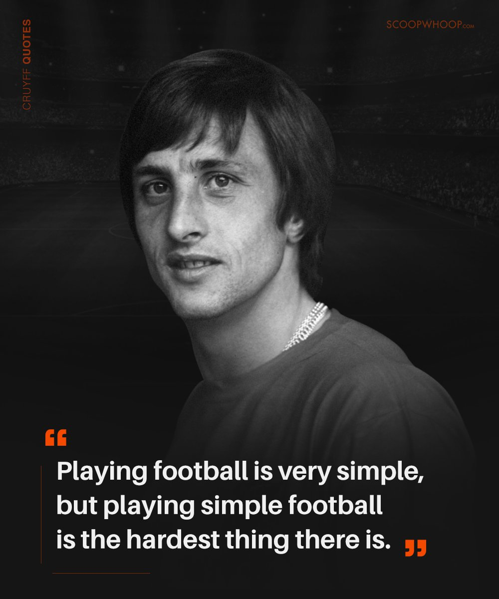 21 johan cruyff quotes that prove he�s the brains behind