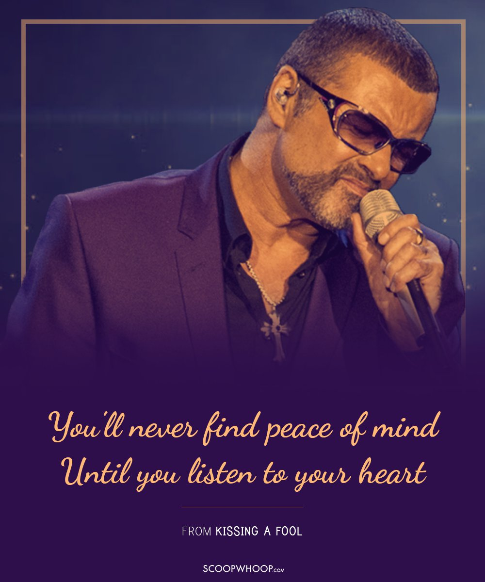 10 Best Quotes From George Michael\'s Chartbuster Songs That ...