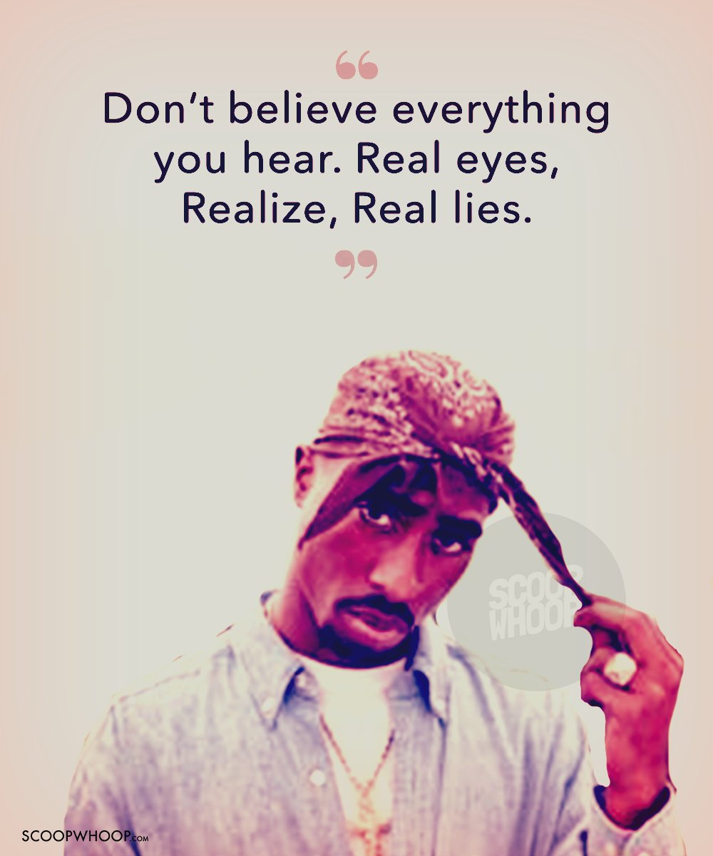 31 Tupac Shakur Quotes To Make You Wriggle Through The Mid Week