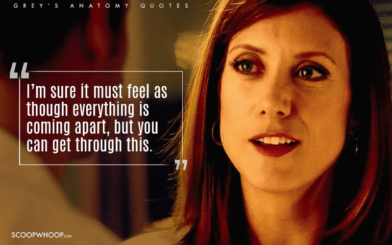 14 Quotes From Grey S Anatomy To Remind You Why Life Isn T
