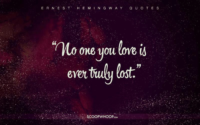 30 Profound Quotes By Ernest Hemingway That Are Your Cheat Sheet To