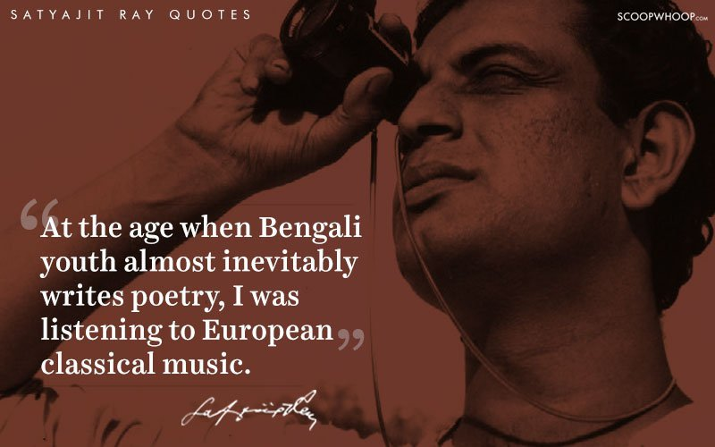 10 Quotes By The Extraordinary Satyajit Ray That Explain Why Indian