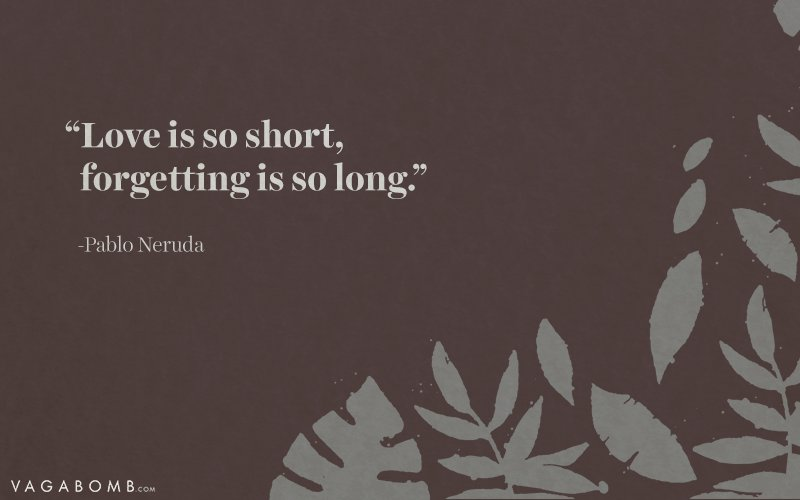10 Quotes By Pablo Neruda That Capture Love In All Its Forms