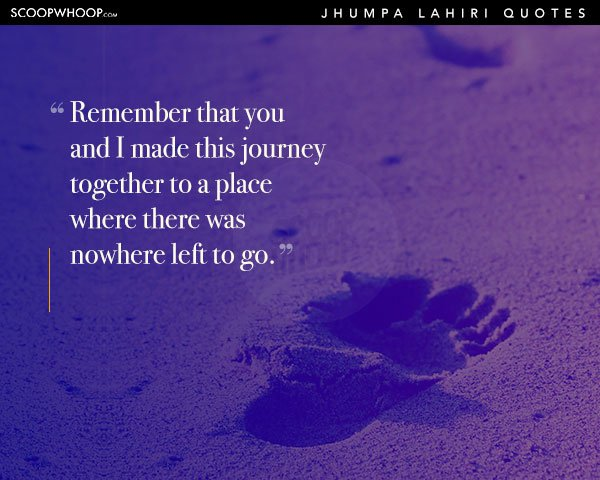 20 Jhumpa Lahiri Quotes That Are The Perfect Guide To The Mad