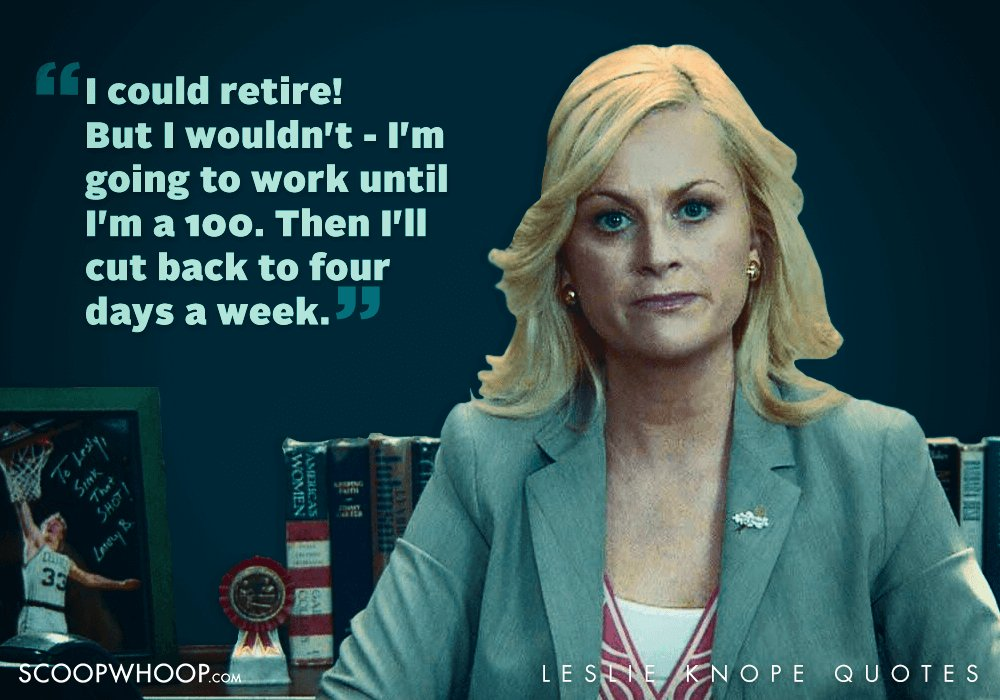 Leslie Knope Quotes 22 Quirky Quotes By Parks & Recreation's Leslie Knope That Are  Leslie Knope Quotes
