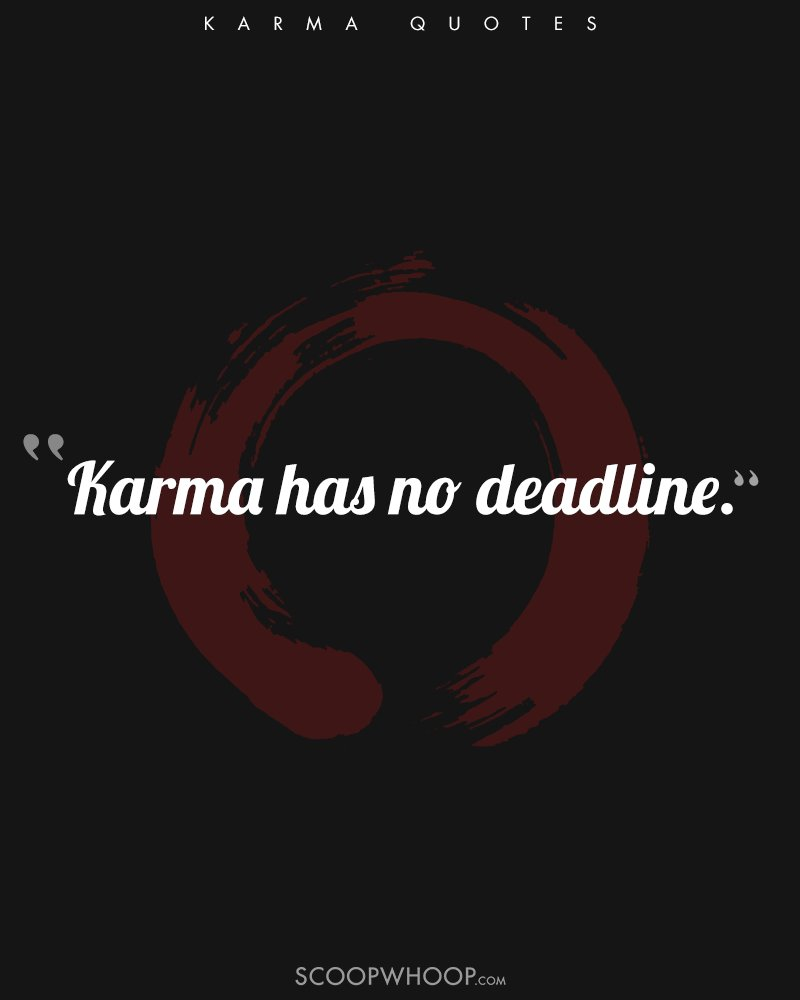 9 Quotes About Karma That Prove Whatever Goes Around Comes
