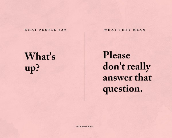 These Posters Explain What People Say Vs What They Mean