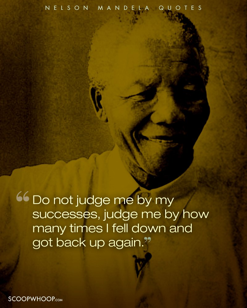 Nelson Mandela Quotes On Change: 14 Inspiring Quotes By Nelson Mandela That Teach Us The