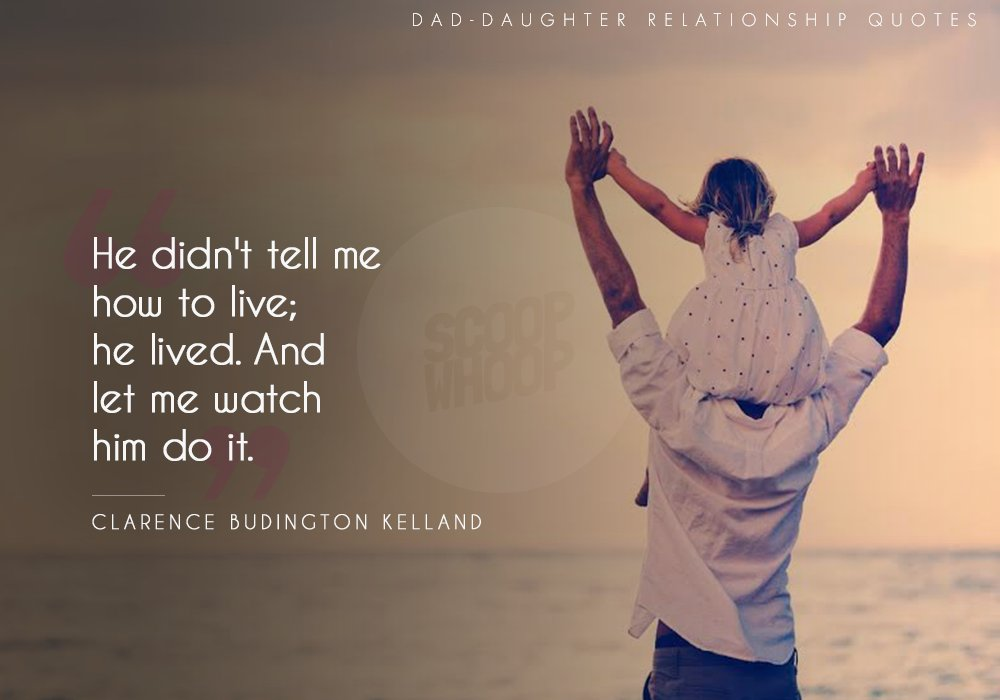 15 Quotes That Beautifully Capture That Very Special Bond A Father
