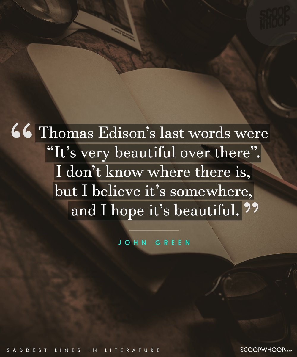 Quotes And Images 2: 50 Saddest Lines From Literature That Will Melt Even The