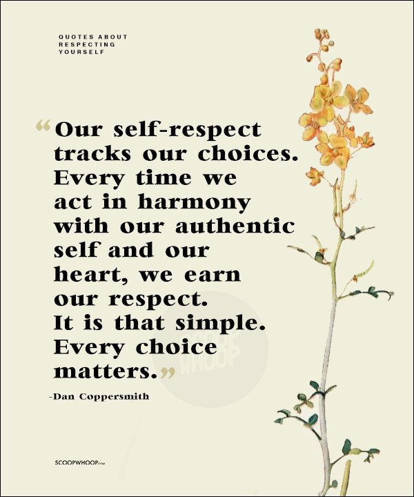 60 Powerful Quotes About SelfRespect That Highlight The Importance Gorgeous Self Respect Quotes
