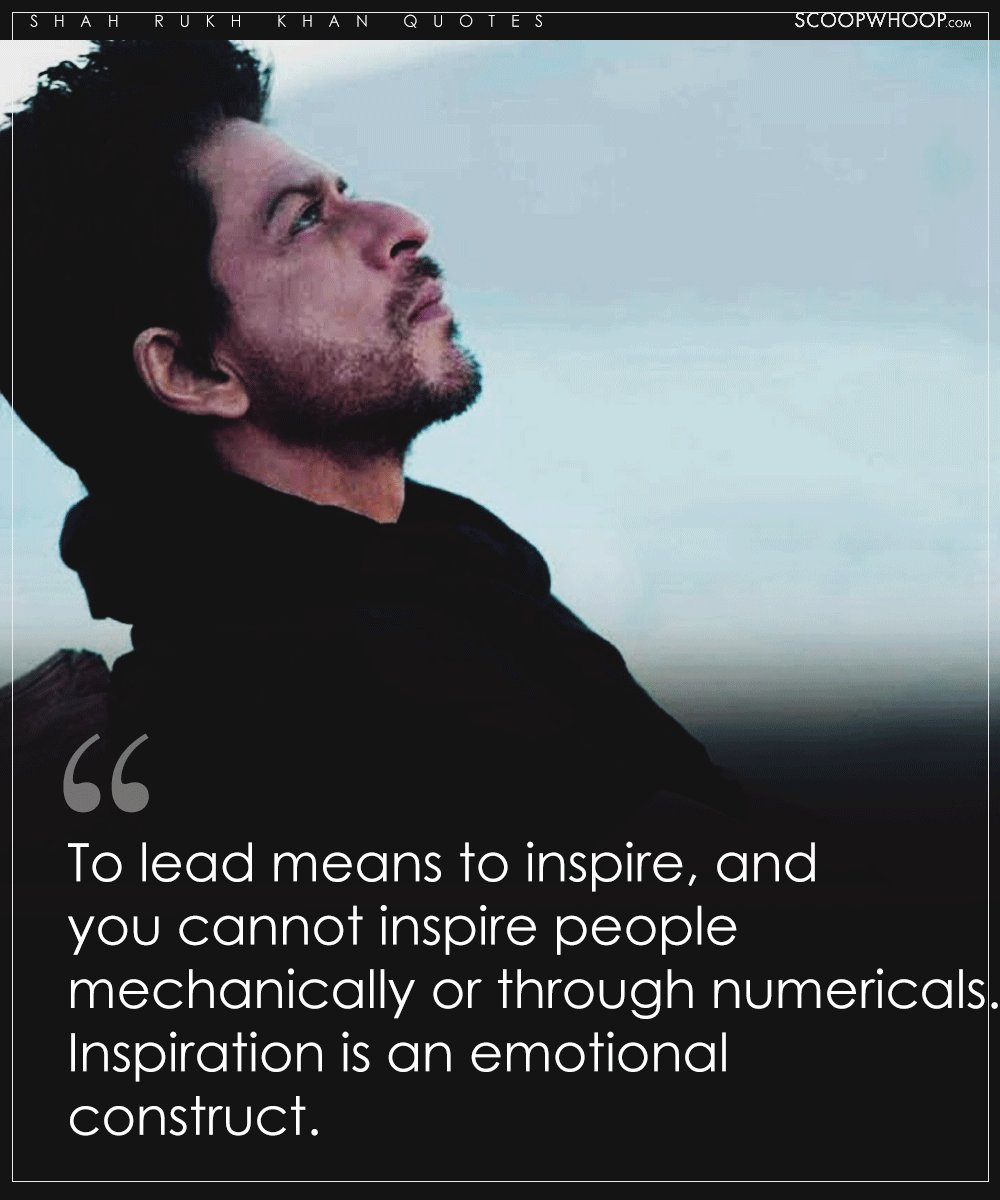 51 Profound Shah Rukh Khan Quotes That Prove Being A