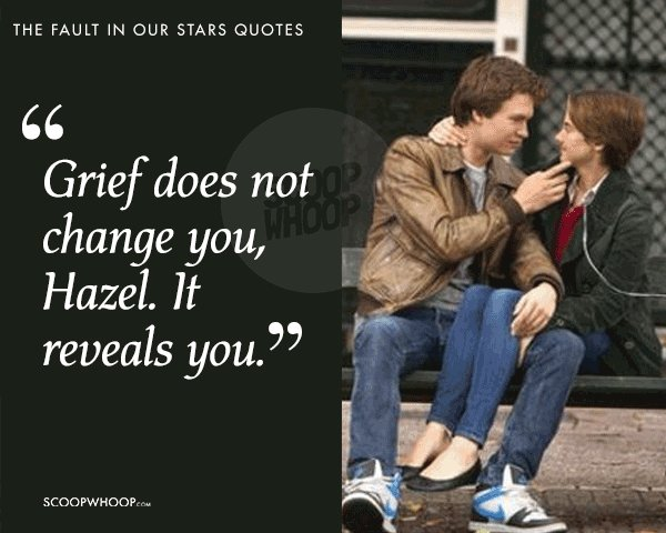 20 Quotes From The Fault In Our Stars About Love Pain Grief