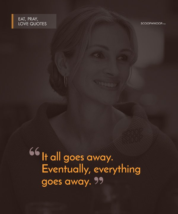 60 Poignant Quotes From 'Eat Pray Love' That Are Your Perfect Cheat Awesome Expressions Of Love Quotes