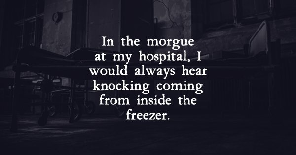 15 Hospital Workers Share The Most Terrifying Ghost Stories That'll
