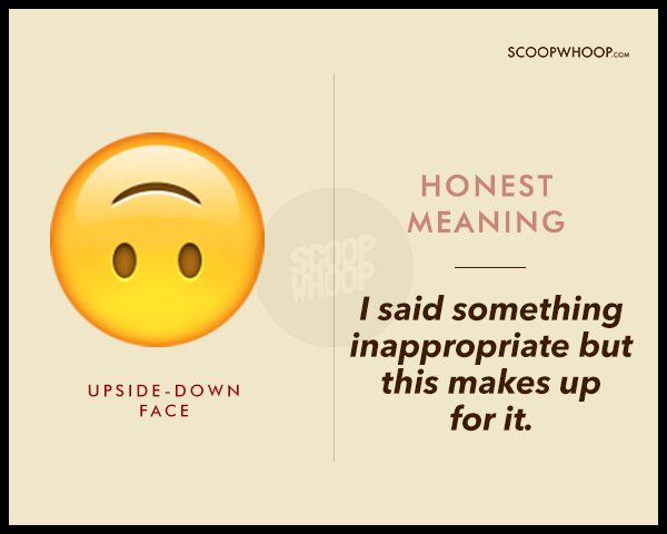 25 Honest Meanings To Your Favourite Emojis Because Words Aren't All