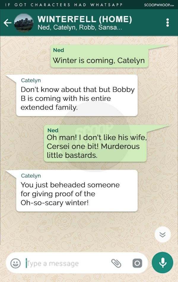 If Game Of Thrones Happened Over Whatsapp This Is What The