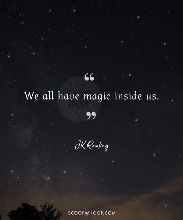 60 Magical Quotes That Will Take You On A Whimsical Journey Of Self Delectable Magical Quotes