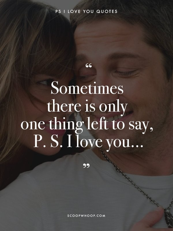 Quotes From P S I Love You That Will Open Up Your Heart To Love