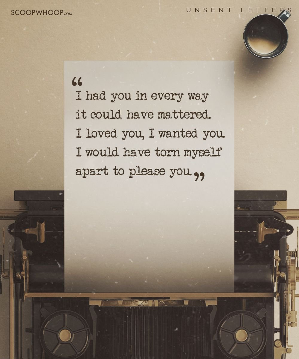 14aaf0b98 These Emotional Unsent Letters Will Make You Say Everything You ve ...