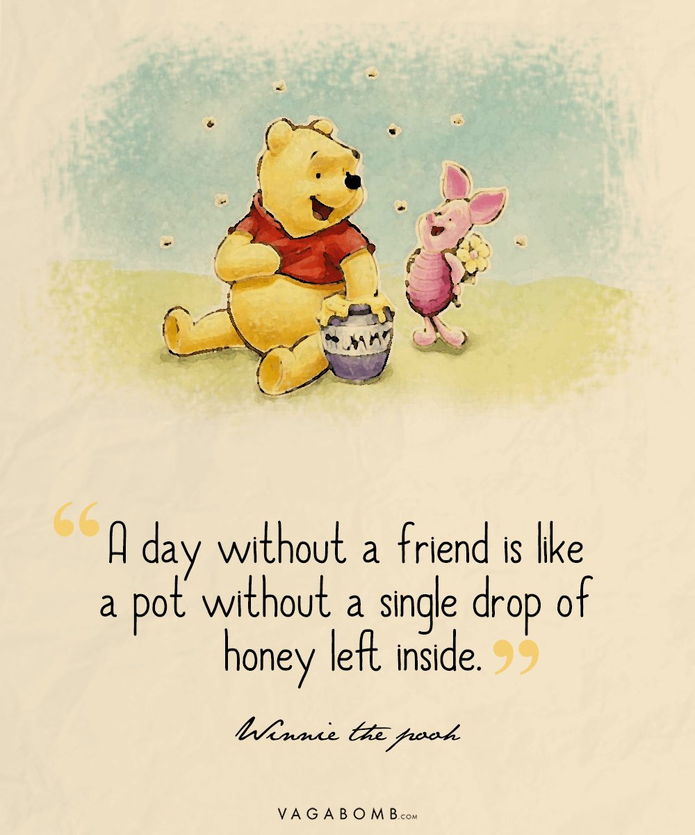 Winnie The Pooh Friends Quote: 10 Profound Quotes From Winnie The Pooh That Will Remind