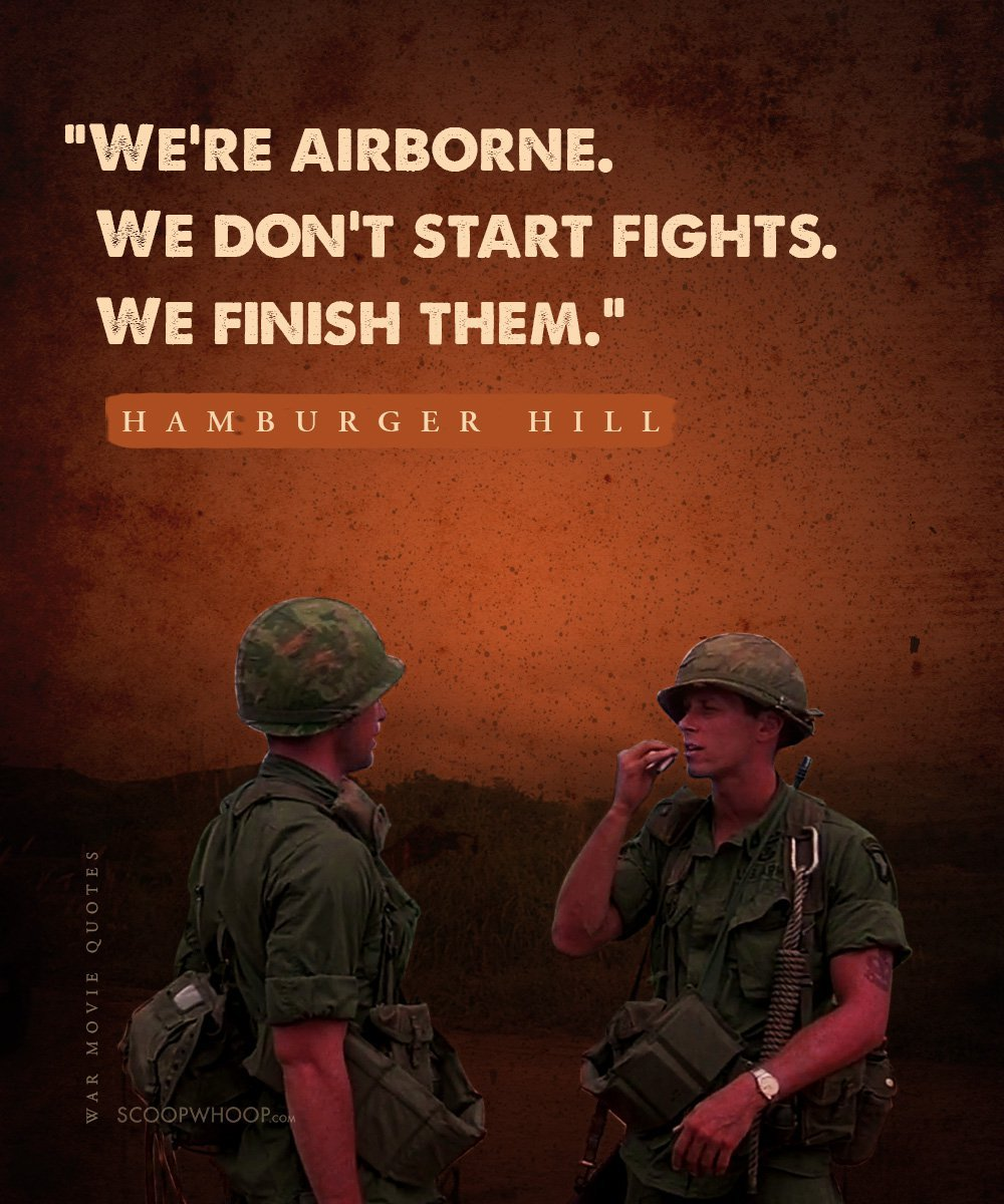 Military Motivational Quotes 17 Heroic Quotes From War Movies That Are Inspiring Af
