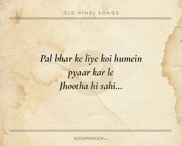 60 Beautiful Verses From Old Hindi Songs That Are TailorMade Advice New Old Quotes