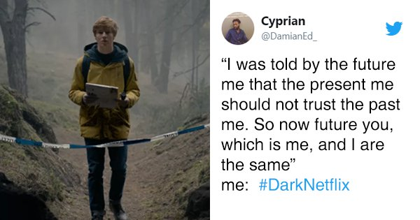 Twitter Reactions To Netflix's Dark That At Least Make More Sense Than The Show
