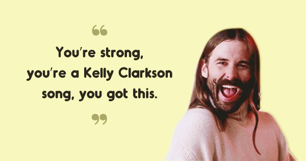 21 Quotes By 'Queer Eye' Queens That Are The Perfect Dose Of Self-Love We Need In Our Lives