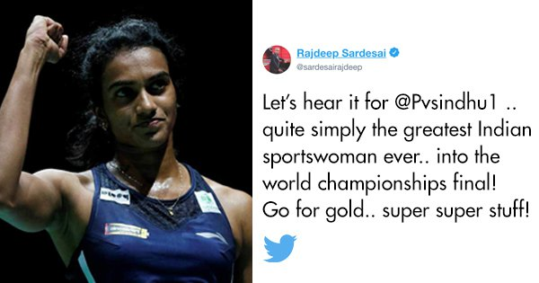 Twitter Hails PV Sindhu As She Defeats World #3 To Enter BWF World Championship Finals