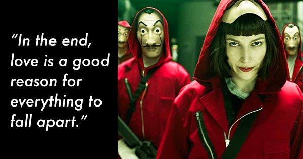 12 Quotes From Netflix's Money Heist That Will Steal Your Heart