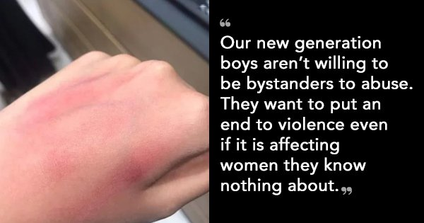 This Heartwarming Post Shows How Boys Of This Generation Aren't Willing To Be Bystanders Of Abuse