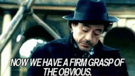 Sherlock rdj obvious gif