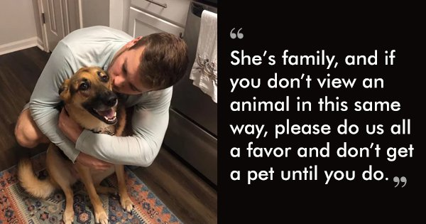 This Moving Post Is A Lesson On How Adopted Animals Are More Than Just Furry Pets. They're Family